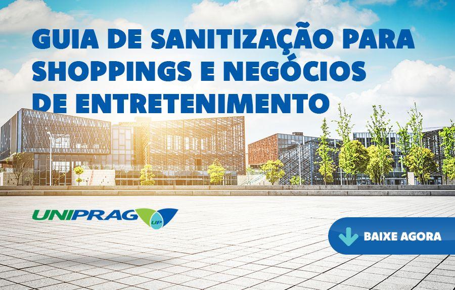 Guia de Sanitização para Shoppings e Negócios de Entretenimento